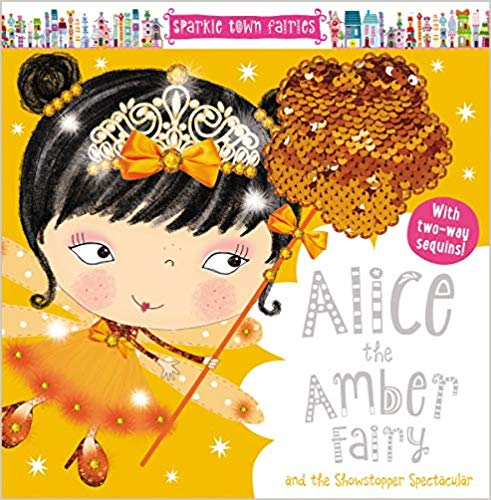 Alice the Amber Fairy - Two-Way Sequin HC