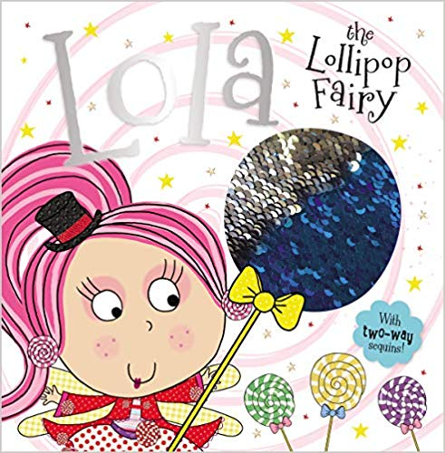 MBI - Lola the Lollipop Fairy - PB with Sequin Cover (WHILE QTY LAST)