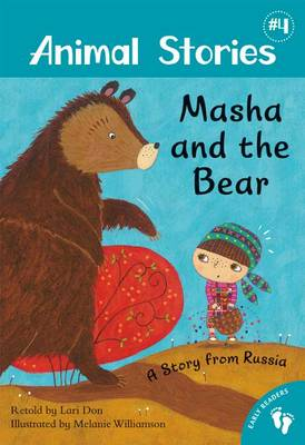 Animal Stories: Masha and the Bear - PB